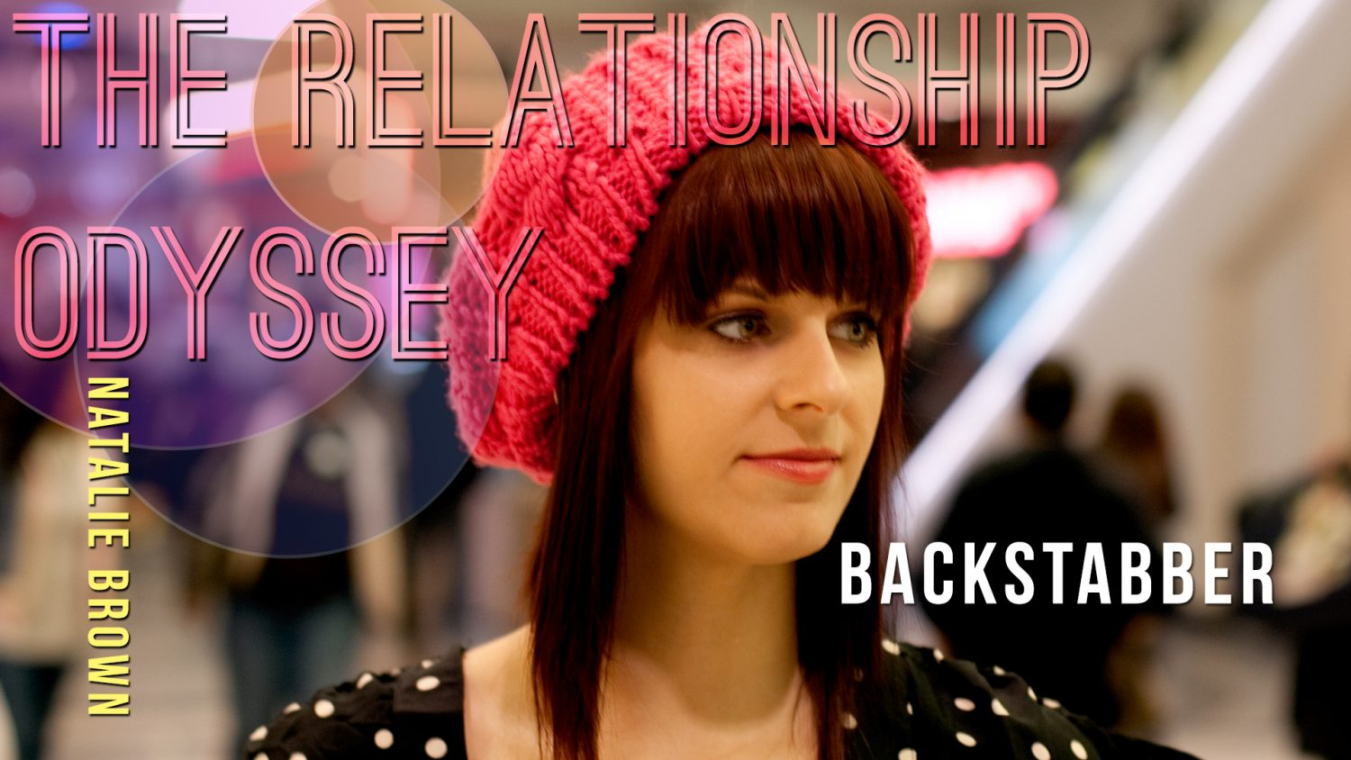 Backstabber | Natalie Brown | The Relationship Odyssey