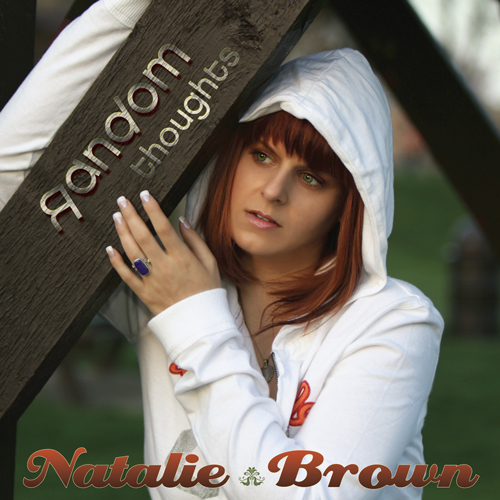 Random Thoughts | Natalie Brown | Pop | R&B