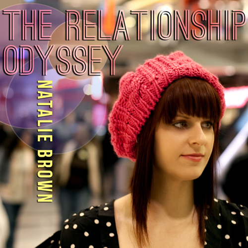 The Relationship Odyssey | Natalie Brown | Pop | Electronic | Soul