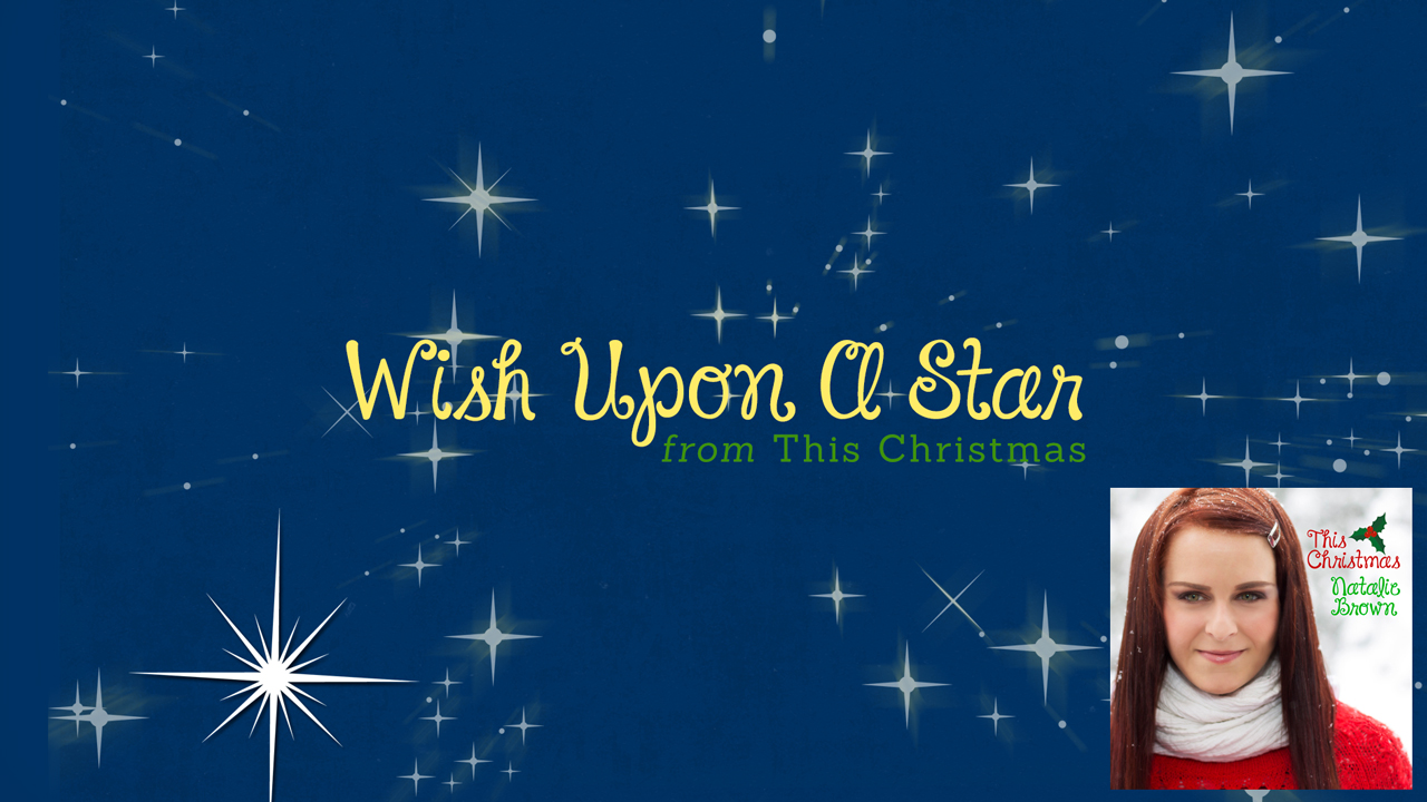 Wish Upon A Star | Natalie Brown | This Christmas