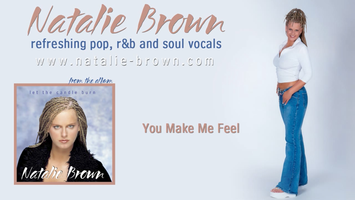 | Natalie Brown | You Make Me Feel | Let The Candle Burn
